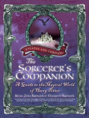 The Sorcerer's Companion By Kronzek, Allan Zola/ Kronzek, Elizabeth
